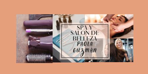 Spa y Salón de Belleza Paola Guzmán